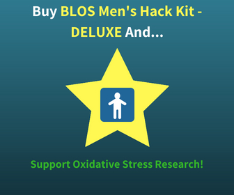 Buy The BLOS Men's Hack Kit - DELUXE and Support Oxidative Stress Research