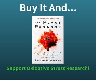 Buy The Plant Paradox Diet Book and Support Oxidative Stress Research