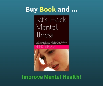 Book to Reduce Oxidative Stress and Hack Mental Illness