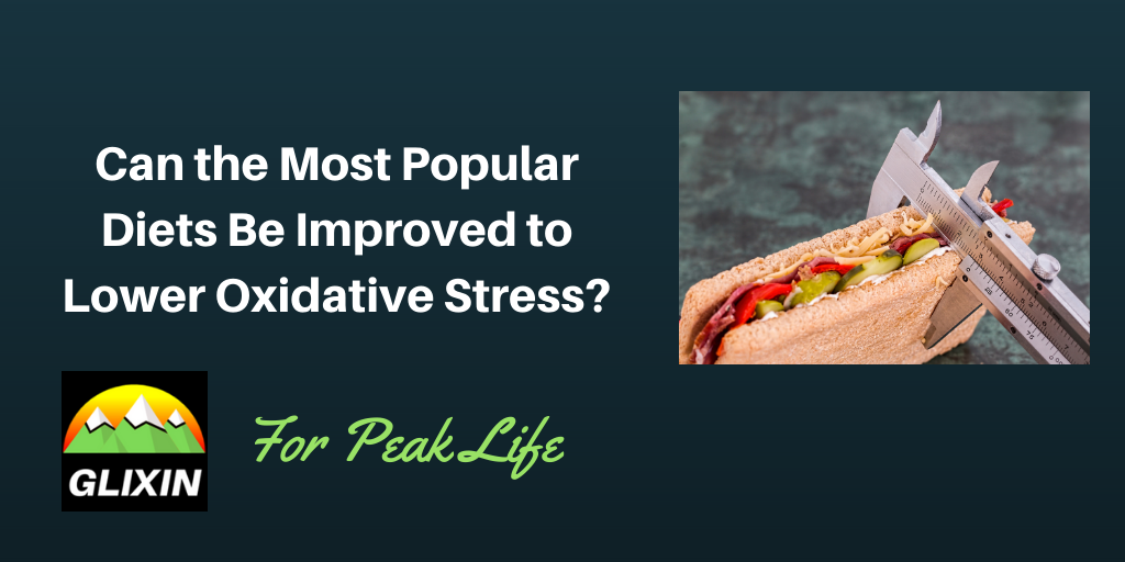 Can We Improve the Most Popular Diets to Lower Oxidative Stress?